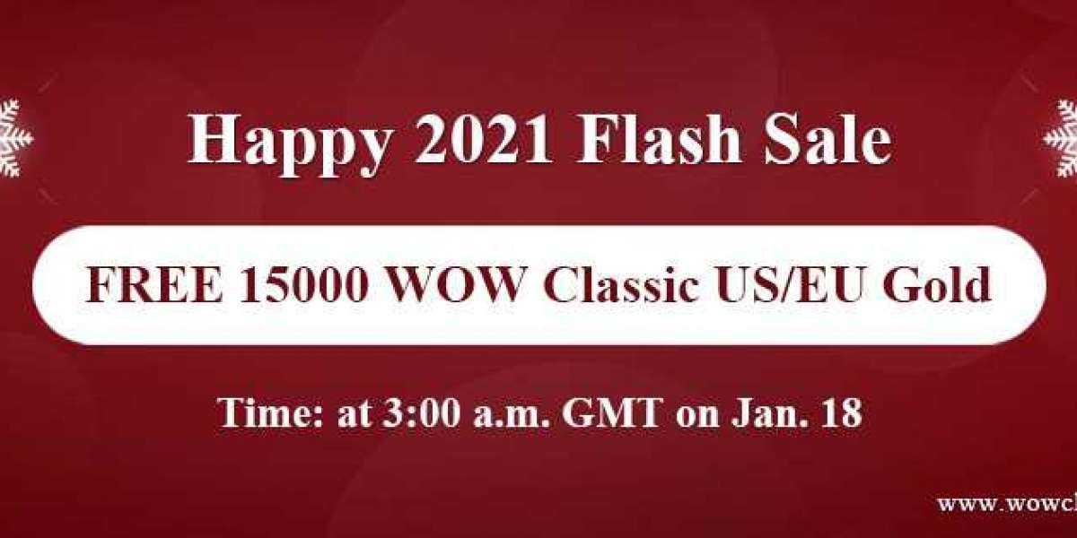 Snap Up Free 15000 wow classic gold instant delivery on Happy 2021 Flash Sale Jan 18
